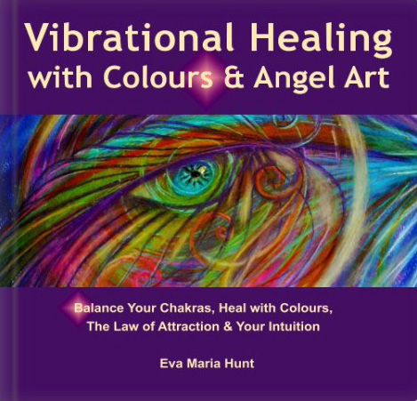 Healing book that helps you develop your intuition, self-trust and more by Eva Maria Hunt Energy Therapist & Artist