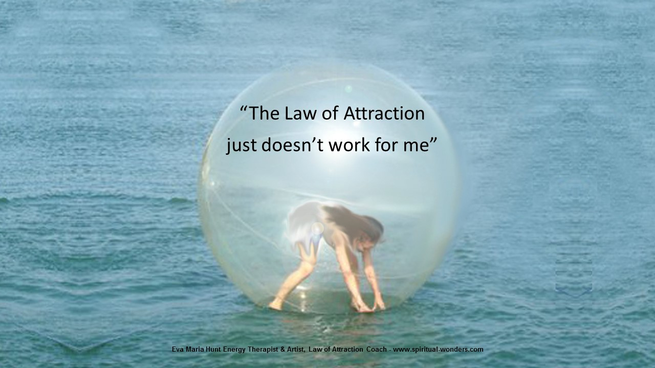 The law of attraction doesnt work for me