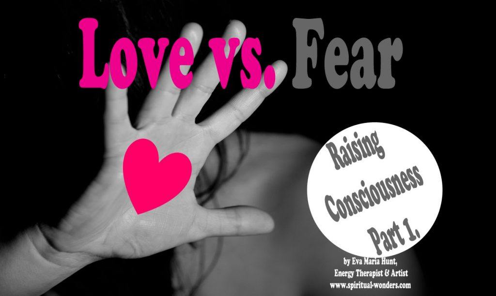 Fear vs Love Raising Consciousness1